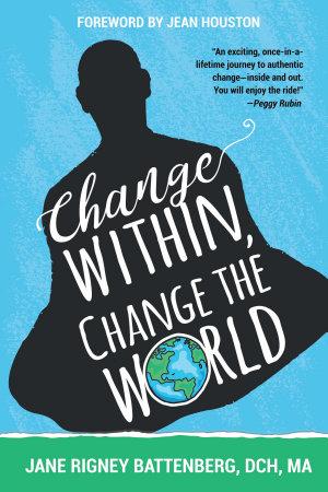 Change Within  Change the World