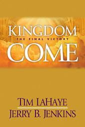 Kingdom Come: The Final Victory