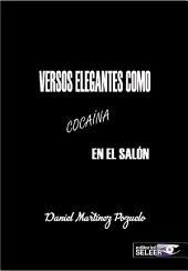 VERSOS ELEGANTES COMO COCAÍNA EN EL SALÓN