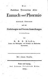 Eunuch und Phormio metrisch übersetzt und mit einleitungen und kurzen anmerkungen versehen von G.G.S. Köpke