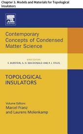 Topological Insulators: Chapter 3. Models and Materials for Topological Insulators