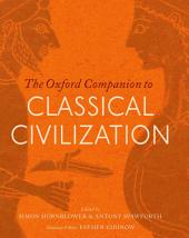 The Oxford Companion to Classical Civilization: Edition 2