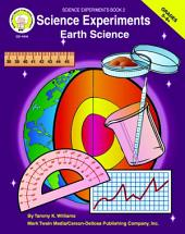 Science Experiments, Grades 5 - 8: EARTH Science