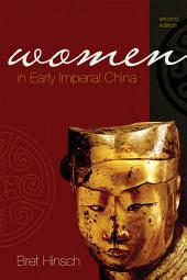 Women in Early Imperial China: Edition 2
