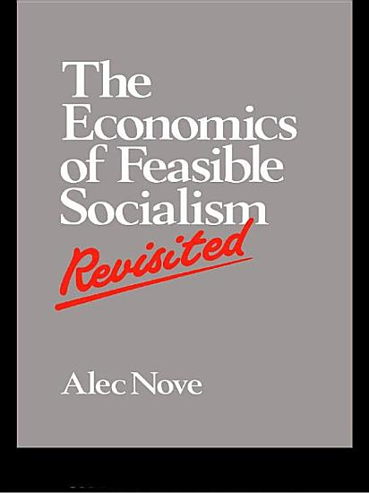 The Economics of Feasible Socialism Revisited PDF