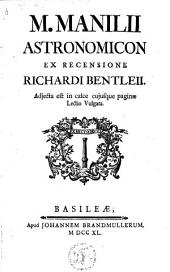 Astronomicon ex recensione Richardi Bentleii. Adjecta est in calce cujusque paginae Lection vulgata