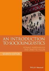 An Introduction to Sociolinguistics: Edition 7