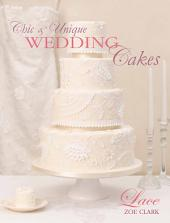 Chic & Unique Wedding Cakes - Lace: An elegant cake decorating project