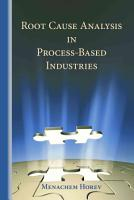 Root Cause Analysis in Process Based Industries PDF