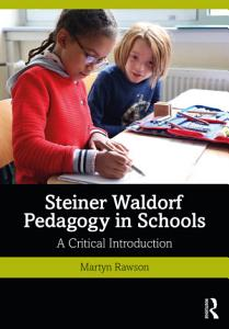 Steiner Waldorf Pedagogy in Schools PDF
