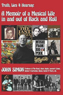 Truth  Lies   Hearsay  A Memoir of a Musical Life in and Out of Rock and Roll