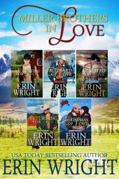 Miller Brothers in Love - Books 1 - 5: A Western Romance Boxset (Cowboy Small Town Idaho Love Story Bundle)