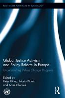 Global Justice Activism and Policy Reform in Europe PDF