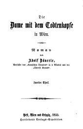 Die Dame mit dem Codtenkopfe in Wien
