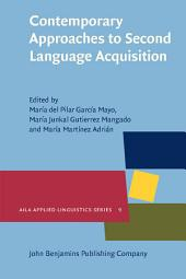 Contemporary Approaches to Second Language Acquisition