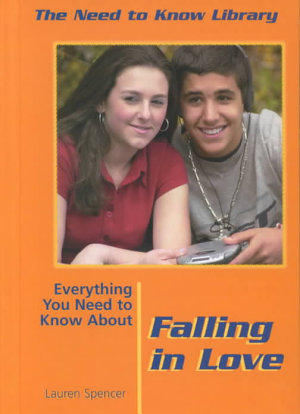Everything You Need to Know About Falling in Love