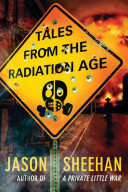 Tales from the Radiation Age PDF