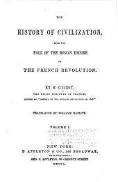 The History of Civilization: From the Fall of the Roman Empire to the French Revolution