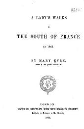 A Lady's Walks in the South of France in 1863