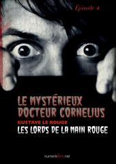 Le Mystérieux Docteur Cornélius, épisode 4: Les Lords de la Main Rouge