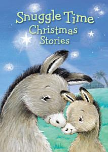 Snuggle Time Christmas Stories Book