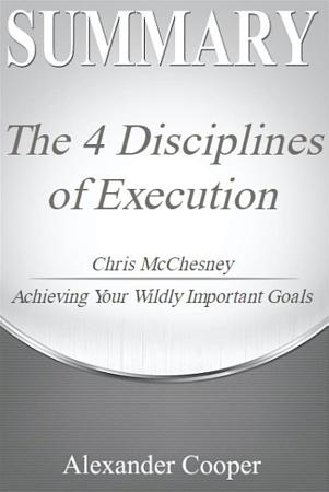 Summary of The 4 Disciplines of Execution PDF