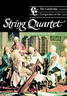 The Cambridge Companion to the String Quartet Book