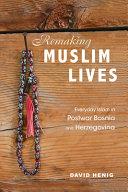 Remaking Muslim Lives PDF