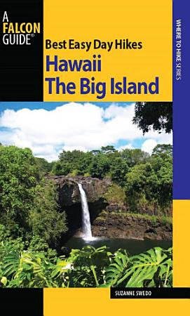 Best Easy Day Hikes Hawaii  The Big Island PDF