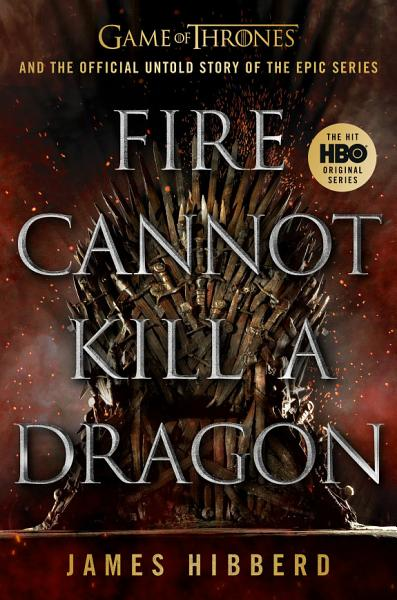Download Fire Cannot Kill a Dragon Book