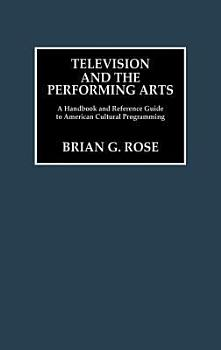Television and the Performing Arts PDF