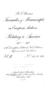 B.F. Steven's Facsimiles of Manuscripts in European Archives Relating to America, 1773-1783: With Descriptions, Editorial Notes, Collations, References and Translations, Volume 2