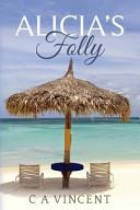Alicia's Folly