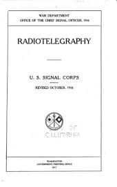 Radiotelegraphy: U.S. Signal Corps. : Rev. October 1916