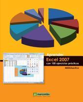 Aprender Excel 2007 con 100 ejercicios prácticos