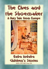 THE ELVES AND THE SHOEMAKER - A European Fairy Tale: Baba Indaba Children's Stories - Issue 381