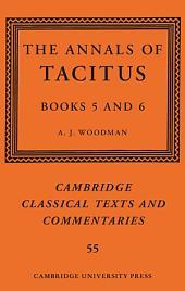 The Annals of Tacitus: Books 5–6