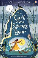 The Girl Who Speaks Bear PDF