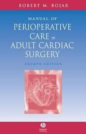 Manual of Perioperative Care in Adult Cardiac Surgery: Edition 4