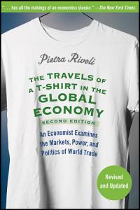 The Travels of a T Shirt in the Global Economy PDF
