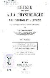 Chimie appliquée à la physiologie, à la pathologie et à l'hygiène: 1: Chimie affliquée à l'hygiène, Chimie affliquée à la physiologie
