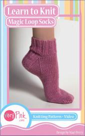 Learn to Knit Magic Loop Socks