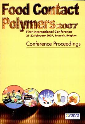 Food Contact Polymers 2007