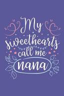 My Sweethearts Call Me Nana PDF