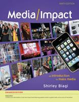 Media Impact  An Introduction to Mass Media  Enhanced PDF