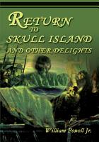 Return to Skull Island and Other Delights PDF