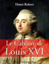 Le Calvaire de Louis XVI