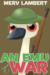 An Emu at War