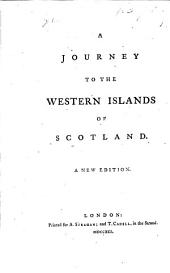 A Journey to the Western Islands of Scotland. A new edition