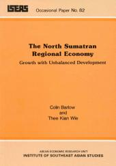 The North Sumatran Regional Economy: Growth with Unbalanced Development